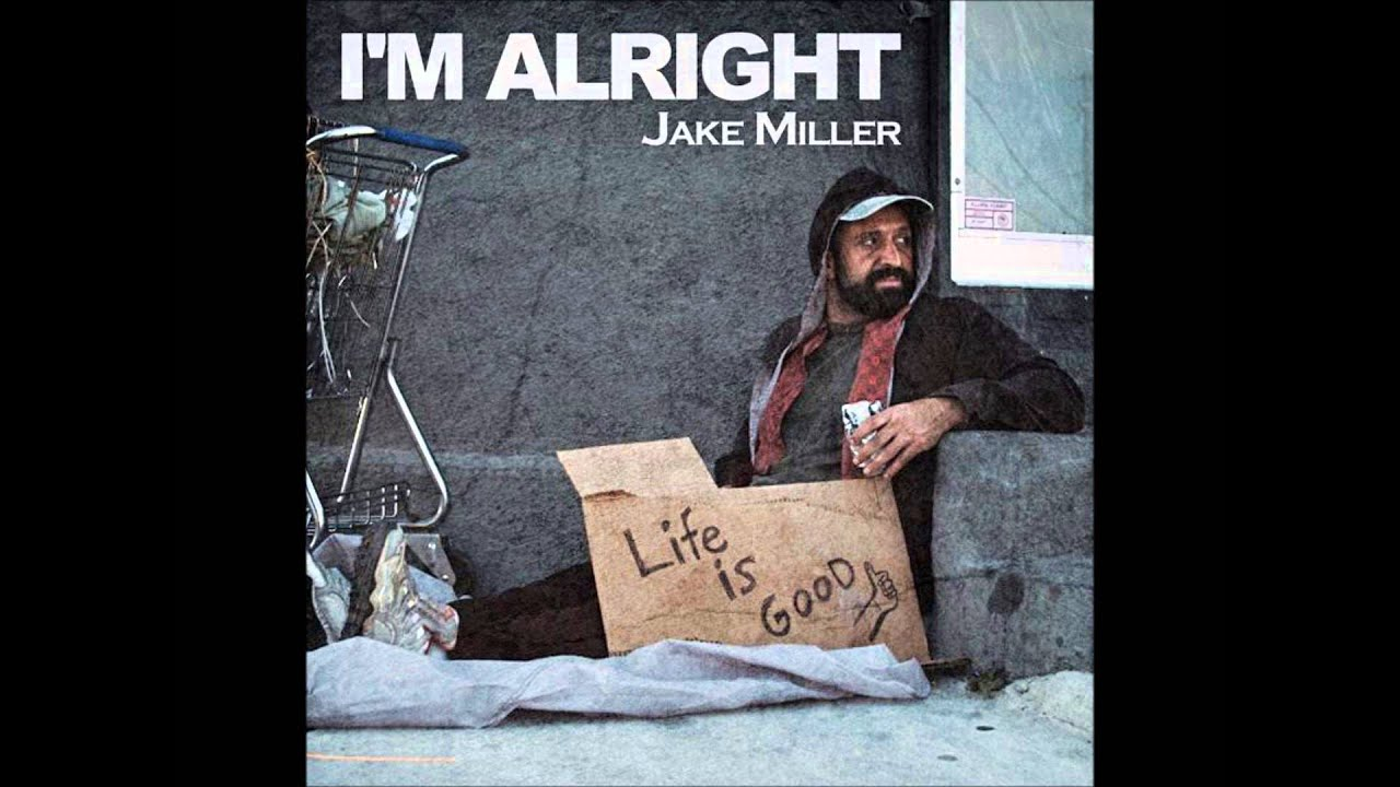 jake miller lyrics im alright - photo #1