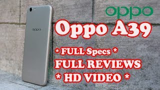 Oppo A39 Reviews and Specs FULL PHONE Specs-Oppo Features