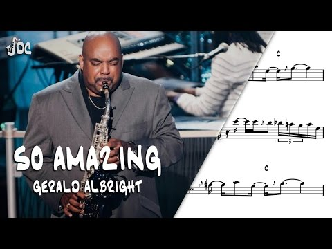 So amazing - Gerald Albright - Sax Alto Transcription.