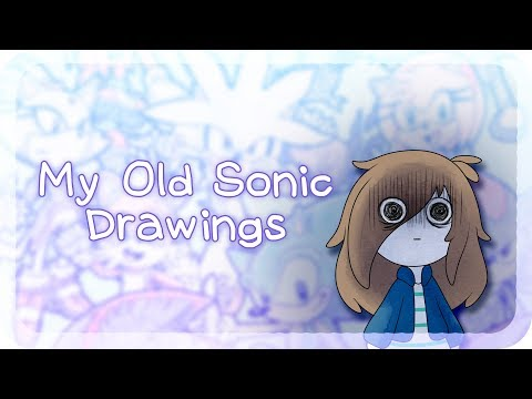 My Old Sonic Drawings