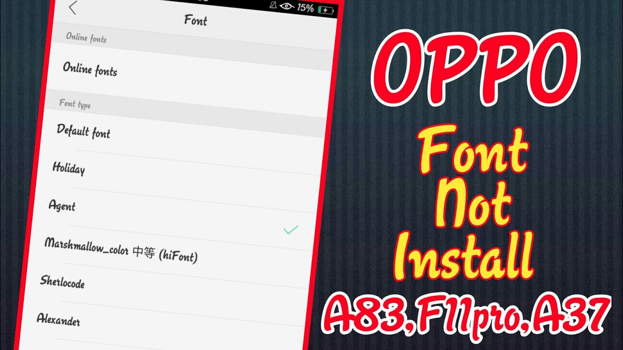 OPPO Trick To Install Font Style In OPPO Smartphones  Install Font Style In  Oppo A37,a83,F1s,F11Pro