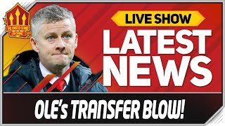 Solskjaer January Transfer Blow! Man Utd News