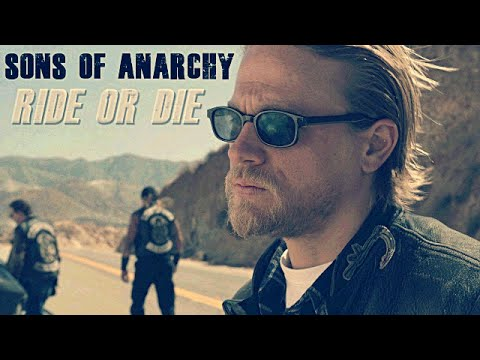 Sons of Anarchy // Ride or Die