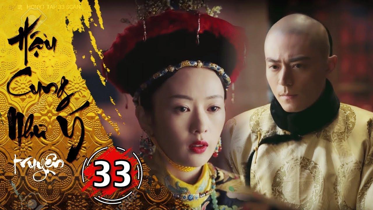Phim Bộ - Hậu Cung Như Ý Truyện - Tập 33 Full | Phim Cổ Trang Trung Quốc Hay Nhất 2018