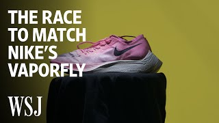 The Race for Brands to Match Nike's Vaporfly | WSJ