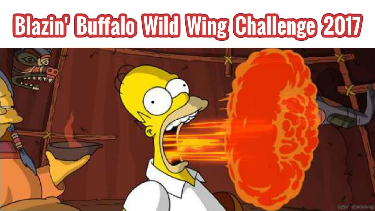 Blazin Buffalo Wild Wings Challenge 2017 Vlog 002 Youtube