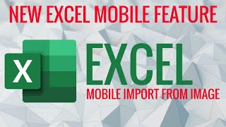 Excel Mobile Import from Image