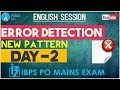English Language: Error Detection (New Pattern) for IBPS PO Mains 2017