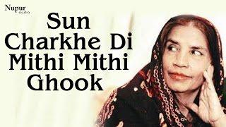 Sun Charkhe Di Mithi Mithi Ghook - Reshma   Best Of Reshma   Nupur Audio