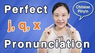 Perfect Chinese Pronunciation: Pronounce j, q, x Like Natives - Chinese Pinyin