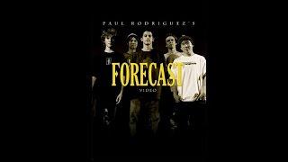 Paul Rodriguez l Throwback Full Part l Forecast 2005
