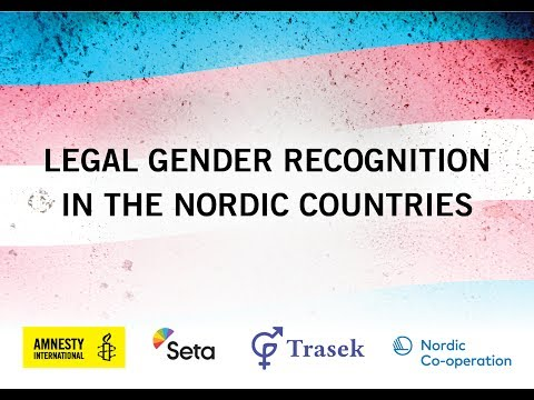 Legal Gender Recognition in the Nordic Countries