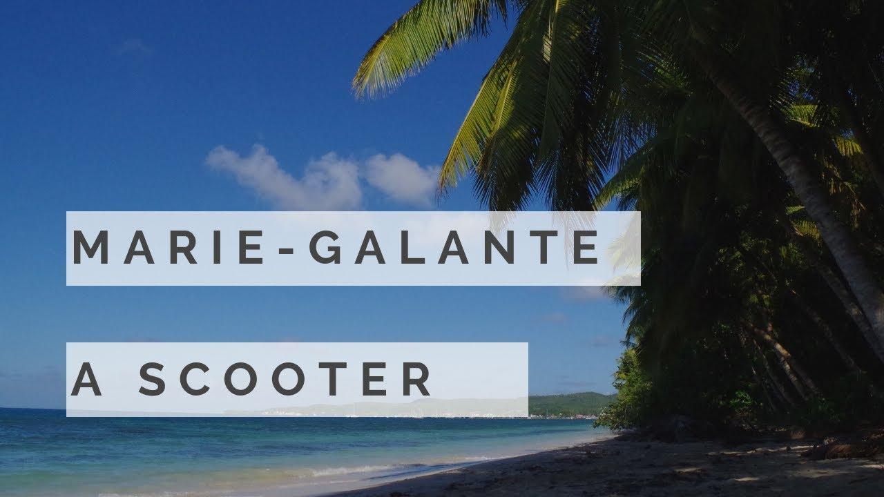 Découverte De Marie Galante En Scooter Avec Kazhamac Youtube