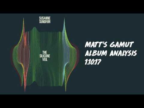 """Matt's Gamut: Album Analysis: """"The Silicone Veil"""" by Susanne Sundfor"""