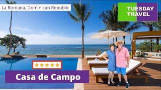 Tuesday Travel by 2 Getaway Travel - Casa de Campo Golf Resort, Dominican Republic