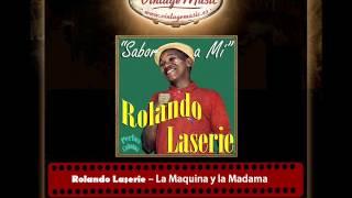 Rolando Laserie – La Maquina y la Madama (Perlas Cubanas)