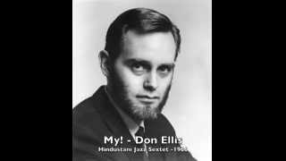My! - Don Ellis and the Hindustani Jazz Sextet - 1966