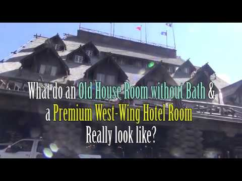 What do 2 types of rooms at the Old Faithful Inn Really Look Like?