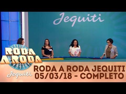 Roda a Roda Jequiti (05/03/18) | Completo