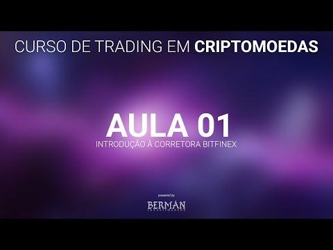 Trading em Criptomoedas - Aula 01 Introdução à Corretora Bitfinex
