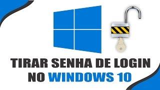 Como remover senha de inicialização do Windows 10 - Todas as Versões