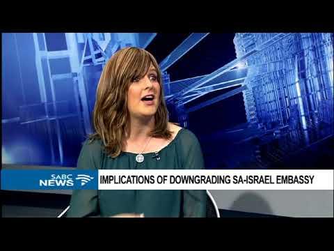 Implications of downgrading SA-Israel embassy - Wendy Kahn