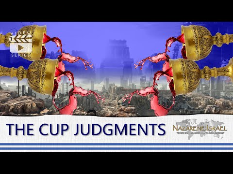 Revelation Simplified Part #11: The Cup Judgments