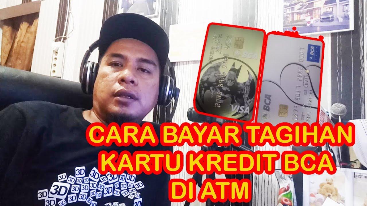 CARA BAYAR TAGIHAN KARTU KREDIT BCA DI ATM - YouTube