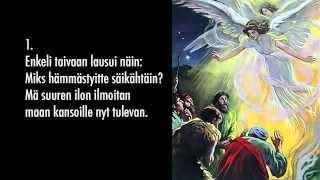 Enkeli taivaan lausui näin... Virsi 21: 1 - 2 ja 10