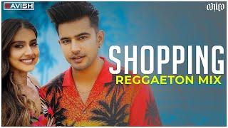 Download Shopping   Reggaeton Mix   Jass Manak   DJ Ravish & DJ Chico
