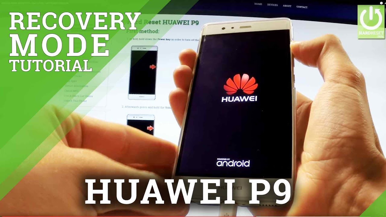 Recovery Mode HUAWEI P9 - How to Ener / Quit HUAWEI Recovery