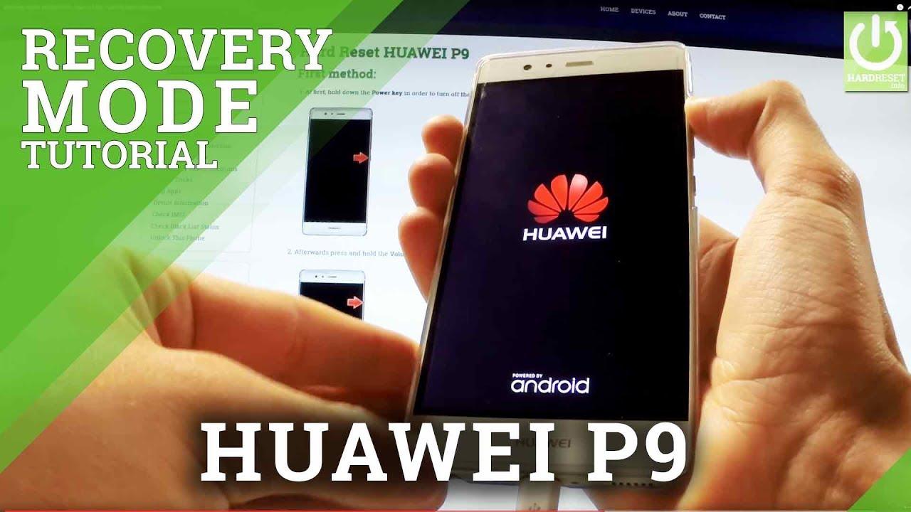 Recovery Mode HUAWEI P9 - HardReset info