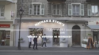 SUITED & BOOTED IN MONACO // Nathan & Ryan's Europe Travel Hacks – Contiki