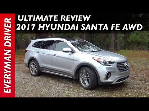 Here's the 2017 Hyundai Santa Fe AWD on Everyman Driver