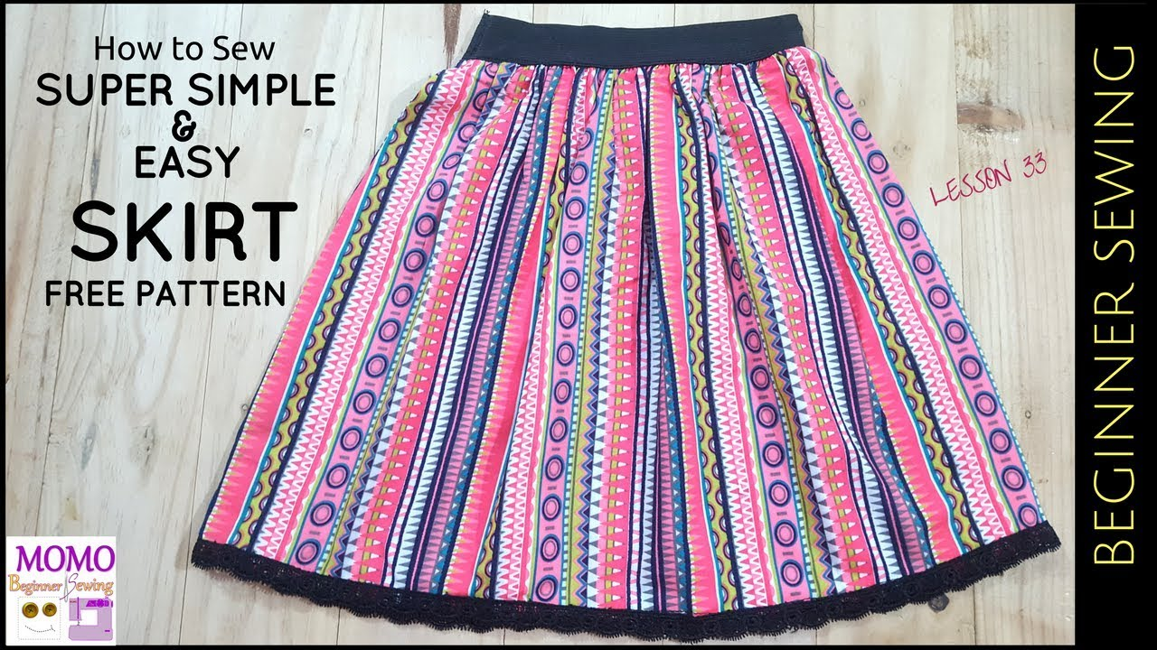 How to Sew: SUPER SIMPLE EASY SKIRT (Free Pattern) - Beginners Sewing  Lesson 33