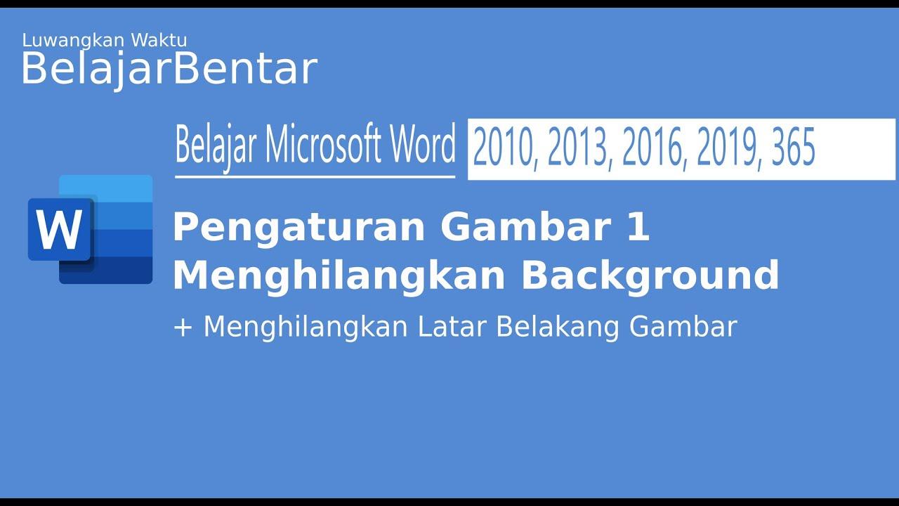 35 Belajar Dasar Microsoft Word Pencahayaan Warna Dan Efek Artistik Indonesia Youtube