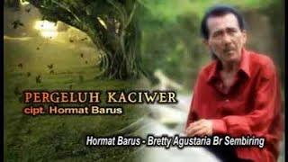 Lagu Karo - Pergeluh Kaciwer - Hormat Barus ft Bretty Agustaria Br Sembiring