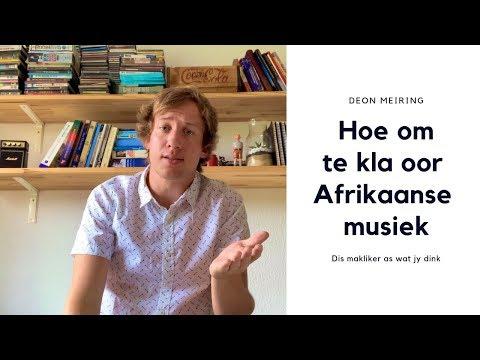 Deon Meiring – Hoe om te kla oor Afrikaanse musiek