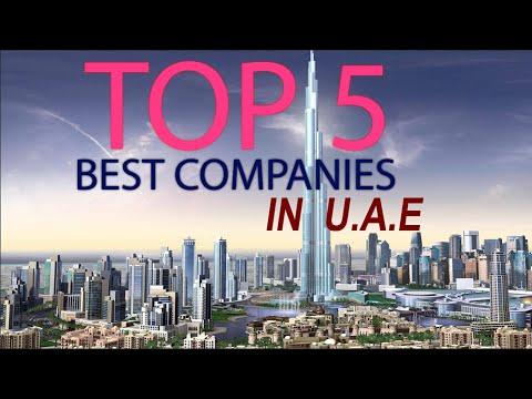 Top 5 Best Companies In UAE / 5 Most Popular Employers In Dubai | 2020