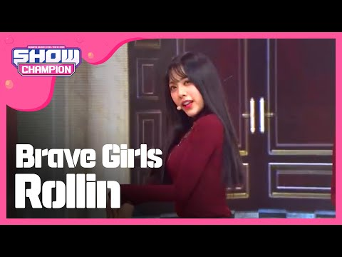 Show Champion EP.219 BRAVE GIRLS - Rollin'