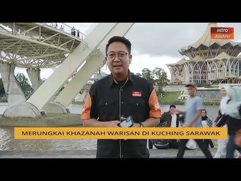 Cerita Sebalik Berita: Merungkai khazanah warisan di Kuching, Sarawak