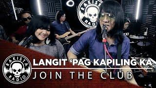 Langit 'Pag Kapiling Ka by Join The Club | Rakista Live EP252