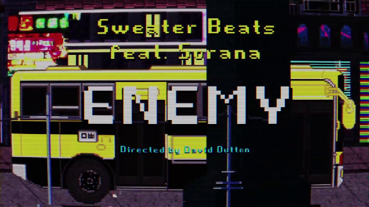 Sweater Beats - Enemy (feat. Sorana) [Official Music Video]