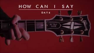"""Video [3D AUDIO] DAY6 """"How Can I Say"""" (어떻게 말해) download MP3, 3GP, MP4, WEBM, AVI, FLV Januari 2018"""