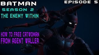 Batman The Enemy Within Episode 5 How to free Catwoman from Agent Waller (VIGILANTE ENDING ONLY!!)