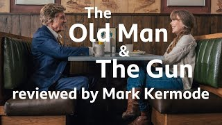 The Old Man & The Gun reviewed by Mark Kermode