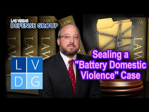 "Sealing a ""battery domestic violence"" case in Nevada"