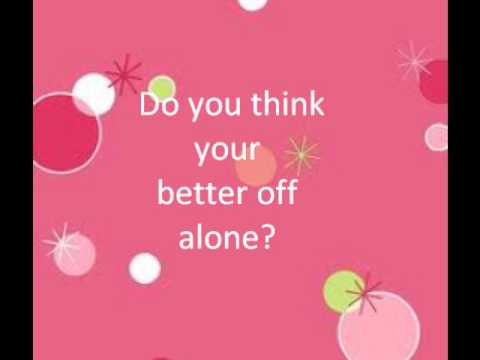 Better Off Alone - Alice Deejay Lyrics