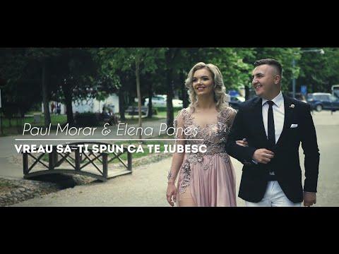 PAUL MORAR & ELENA PANES - Vreau sa-ti spun ca te iubesc [ Video Oficial ]