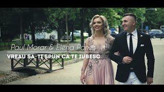 PAUL MORAR &amp ELENA PANES - Vreau sa-ti spun ca te iubesc [ Video Oficial ]